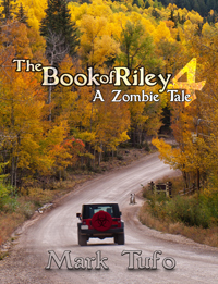 The Book of Riley Prat 4 A Zombie Tale -- Mark Tufo
