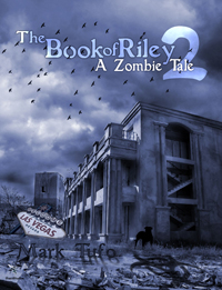 The Book of Riley Prat 2 A Zombie Tale -- Mark Tufo