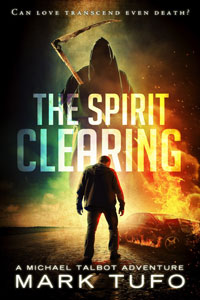 The Spirit Clearing -- Mark Tufo